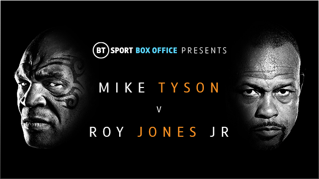 Watch Mike Tyson vs Roy Jones Jr exclusively live on BT Sport Box Office from 1am on Saturday 28 November