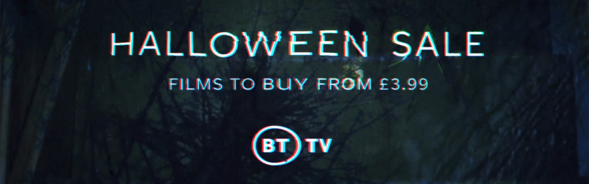BT TV Halloween Sale - Films to buy from £3.99