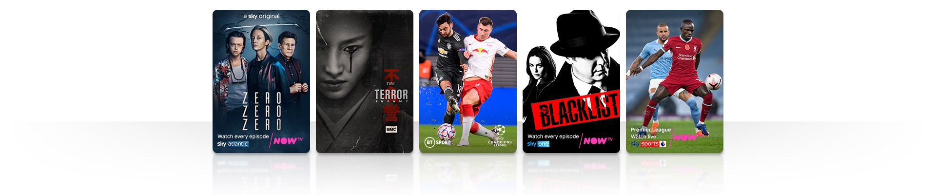 TV Shows, Zero, The Terror and Blacklist and football from BT Sport, Sky One and NOW TV