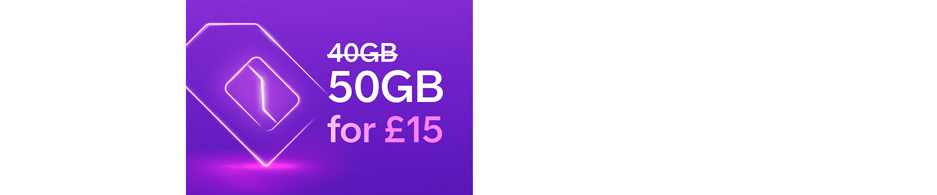 50GB for £15 for BT Broadband customers