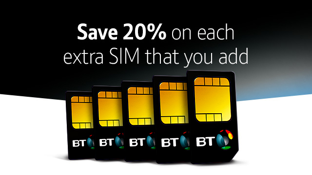 Save 20% on extra SIMs at BT