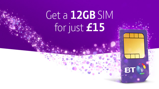 BT SIM offers - Get 10GB for £15
